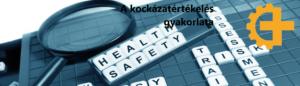 A kockázatértékelés gyakorlata